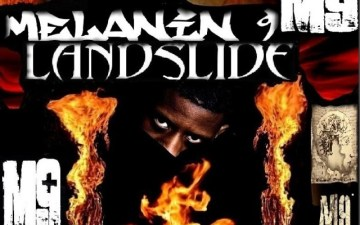 Check Out Melanin 9′s New Single Landslide