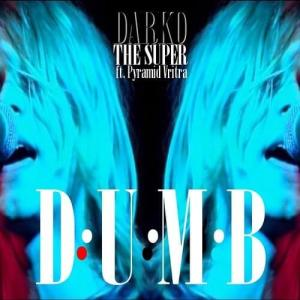 darkothesuper-dumb-feat-pyramid-vritra