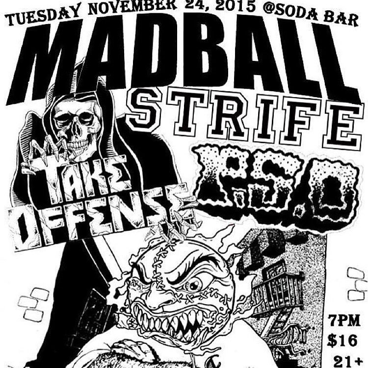Tonight at the Soda Bar! Madball Strife Take Offense andhellip