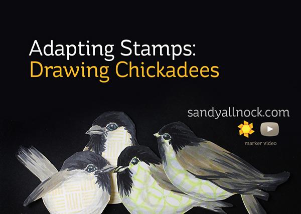 Sandy Allnock Adapting Stamps to Chickadees