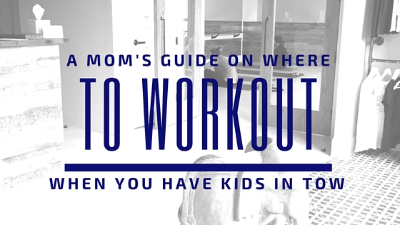 Fit Mom's Guide: Gyms and Studios in Boston with Childcare