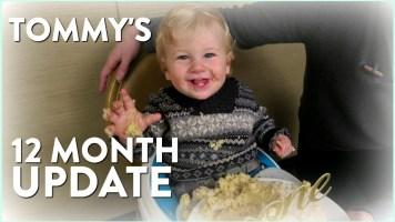 Happy 1st Birthday Tommy | 12-month update