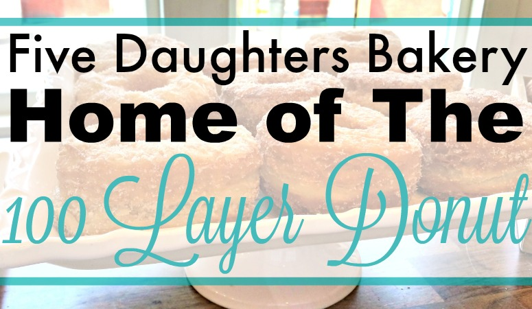 Five Daughters Bakery: Home of the 100 Layer Donut