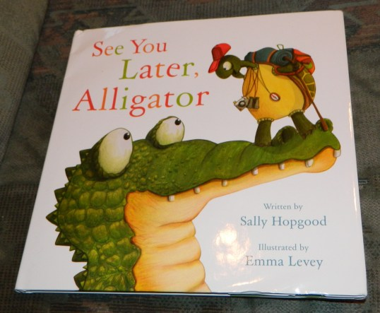 See You Later, Alligator Hardcover