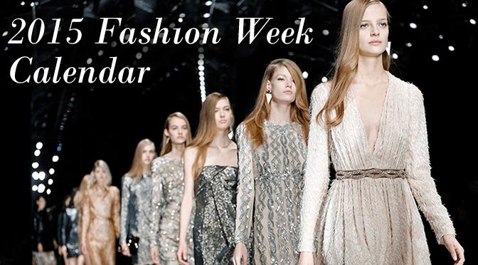 2015-fashion-week-dates-by-city