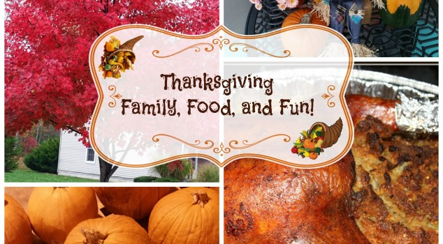 Thanksgiving Family Food and Fun