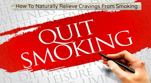 How To Naturally Relieve Cravings From Smoking - Sassy Townhouse Living