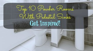 Top 10 Powder Rooms With Pedestal Sinks Get Inspired!
