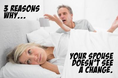 SpouseDoesntSeeChange
