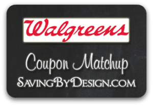 Walgreens Coupon Matchup 3/16 – 3/22
