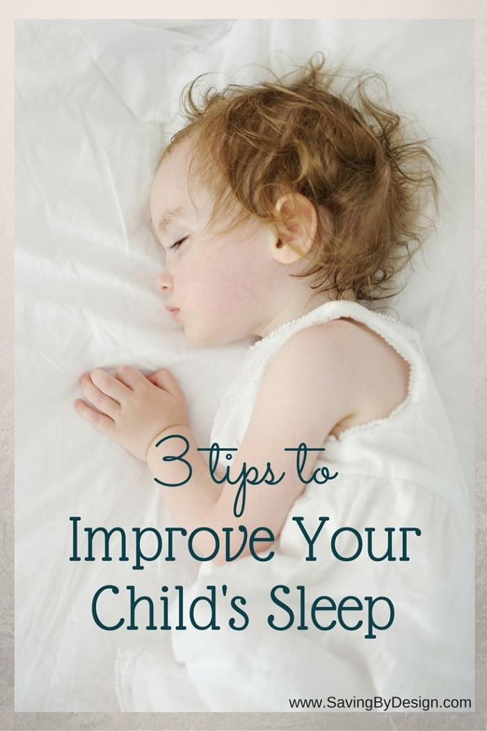 Improve Your Childs Sleep With These 3 Savings Tips