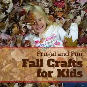 Frugal and Fun Fall Crafts for Kids
