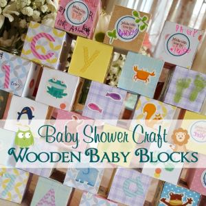 Wooden Building Blocks Baby Shower Craft – A Perfect Keepsake for Baby!