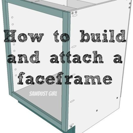 how to build and attach a cabinet face frame