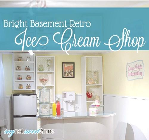 "Bright Basement Ice Cream ""Shop"" - great kid friendly alternative to a bar!   Saynotsweetanne.com   #diy #icecream #bar #basement #retro"