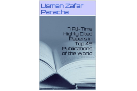 7 all-time highly cited papers in Top 49 publications of the World by Usman Zafar Paracha