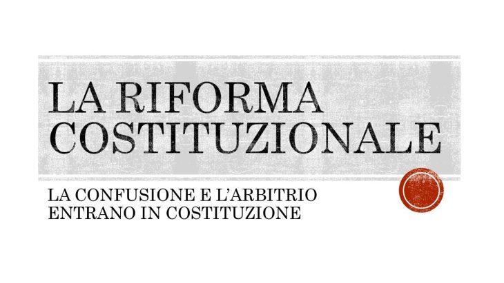 LA RIFORMA COSTITUZIONALE: ECCO LE SLIDE DEL MIO INTERVENTO A CASTELLO DEL 24/9