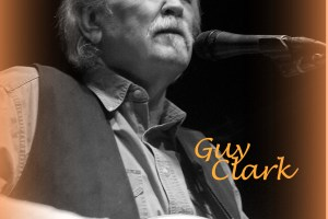 Remembering Guy Clark at Kerrville Folk Festival