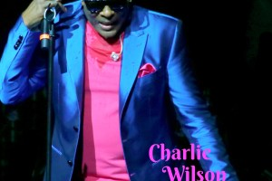 Charlie Wilson—Welcome to the WOW!