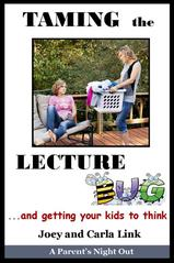 Taming the Lecture Bug and Getting Your Kids to Think DVD