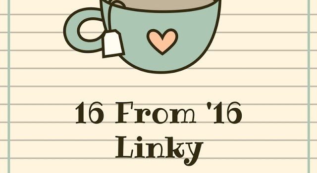 16 from '16 – a retrospective look at blogging through 2016