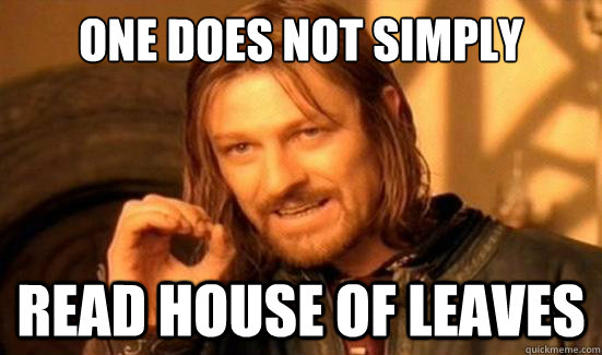 house of leaves meme