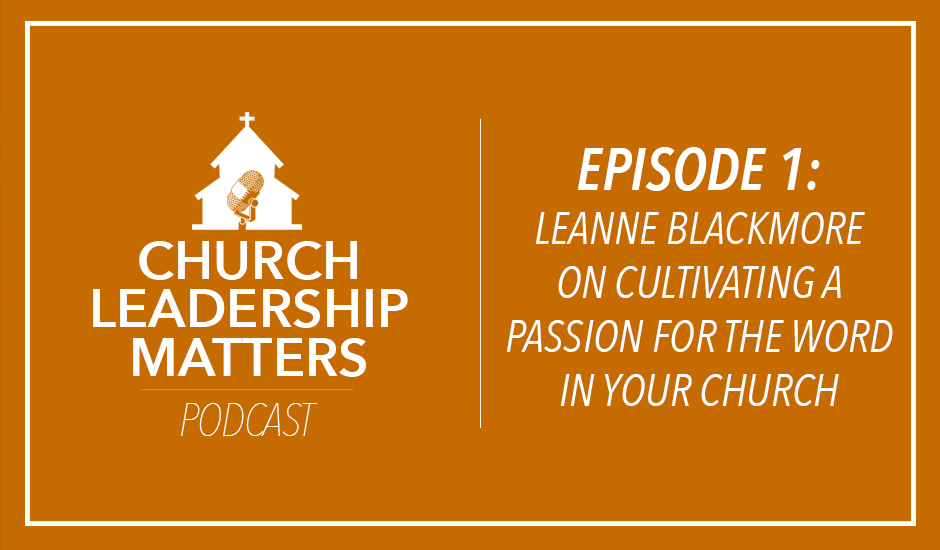 Church Leadership Matters Podcast- Episode 1