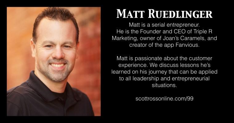 Matt Ruedlinger Scott Ross Leadership Podcast Promo