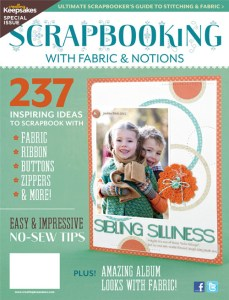 Scrapbooking with Fabric and Notions - Creating Keepsakes