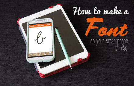 Tutorial - How To Create a Font on Your Phone or iPad by Oh Everything Handmade