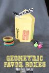 Freebie & Tutorial | Geometric Favor Box