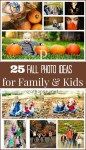 25 Best Fall Photo Ideas for Family & Kids