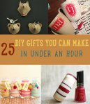 25 DIY Gifts You Can Make in Under an Hour