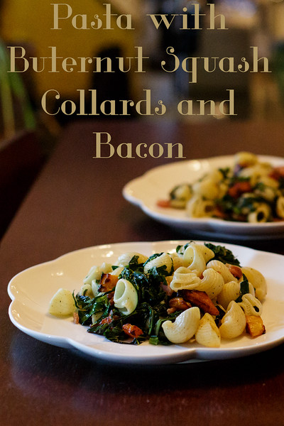 Pasta with Butternut Squash, Collards and Bacon