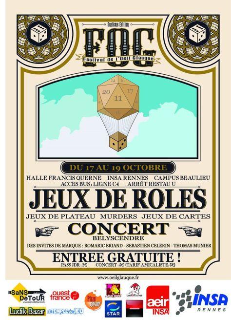 Le Festival de l'Oeil Glauque est une convention de jeux de rôle et de jeux de plateau.