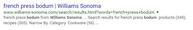 How the Bodum French Press page on the Williams-Sonoma.com website appeared on Google search results.