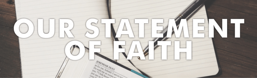 Our Statement of Faith