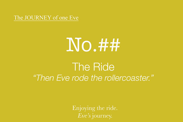 Book Journey of One Eve The Ride Roller Coaster