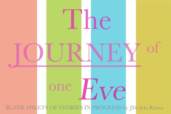The Journey of one Eve Pic