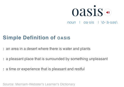 meaning of oasis merriam webster