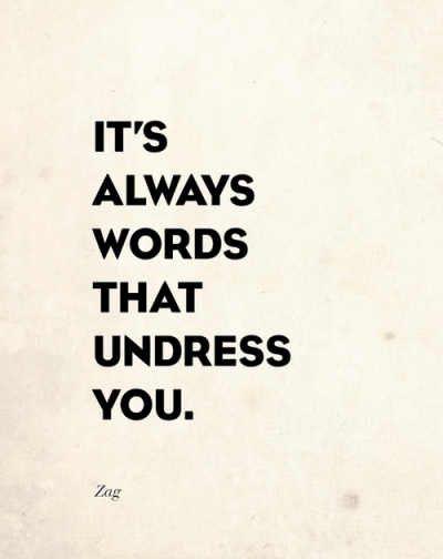 words that undress you