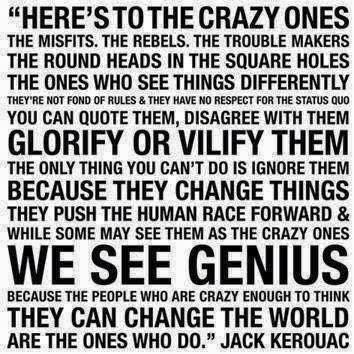 Jack Kerouac Here's to the crazy ones