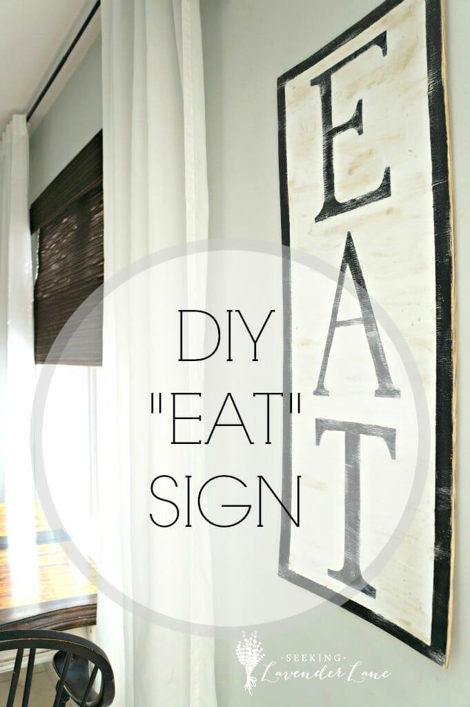 DIY EAT Sign