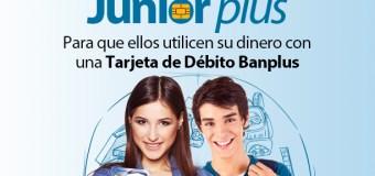 Venezuela: Banplus ofrece la Cuenta Junior Plus con Tarjeta de Débito