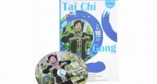 Panduan Praktik Berlatih 18 Jurus Tai Chi Qi Gong - Dilenkapi dengan Video Prakis dari Peneulisnya