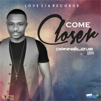 #SelahMusic: Danniélove Edeh | Come Closer [@dannielove1]