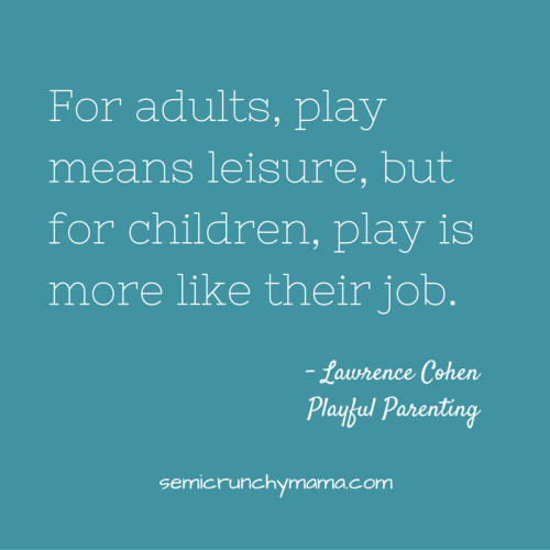 For adults, play means leisure, but for children, play is more like their job.