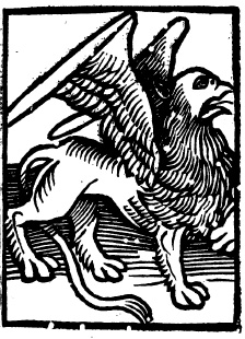 The gryphon from the final page of Gryffith's 1570 edition of The Fortresse of Fayth, colophon