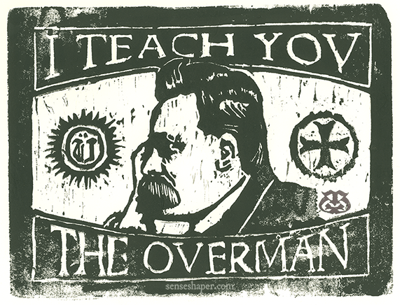 "Woodcut print, ""Nietzsche: I Teach You the Overman,"" from whiteboard woodblock, and printed in oil on 100% cotton paper."