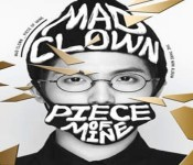 "Mad Clown Explores His ""Piece of Mine"""